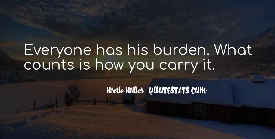 Merle Miller Quotes #1489380