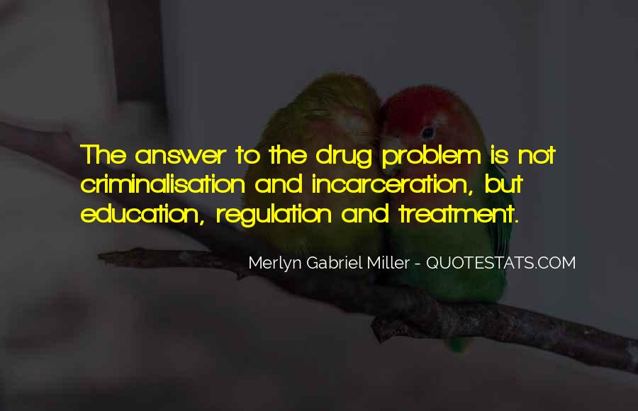 Merlyn Gabriel Miller Quotes #1057851