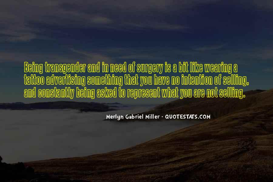 Merlyn Gabriel Miller Quotes #1074661