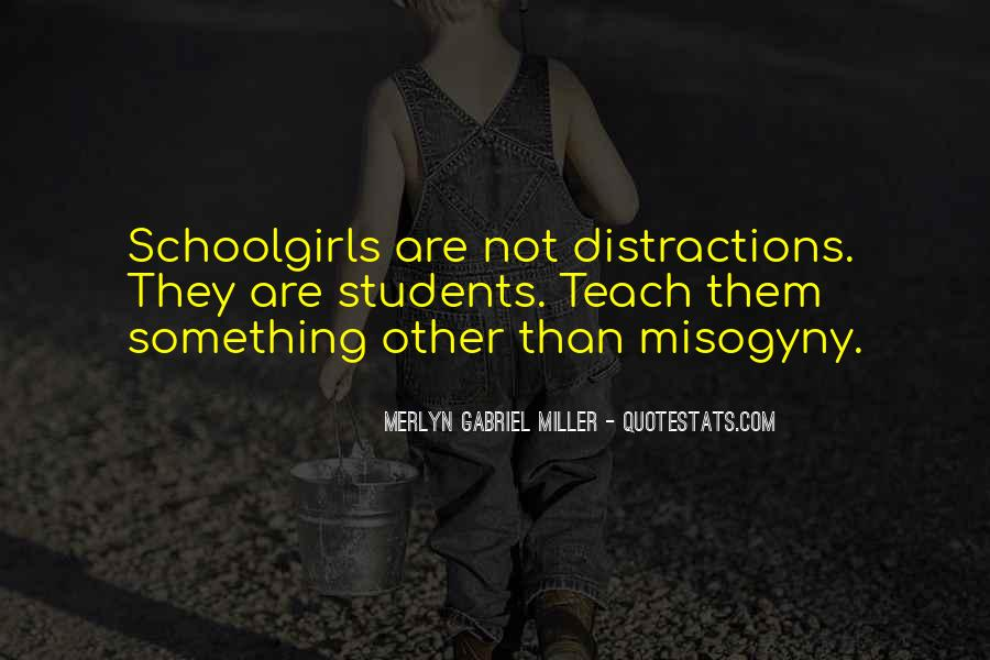 Merlyn Gabriel Miller Quotes #1179753