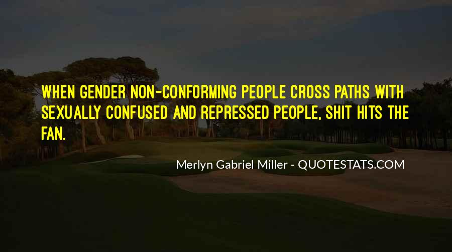 Merlyn Gabriel Miller Quotes #1372609