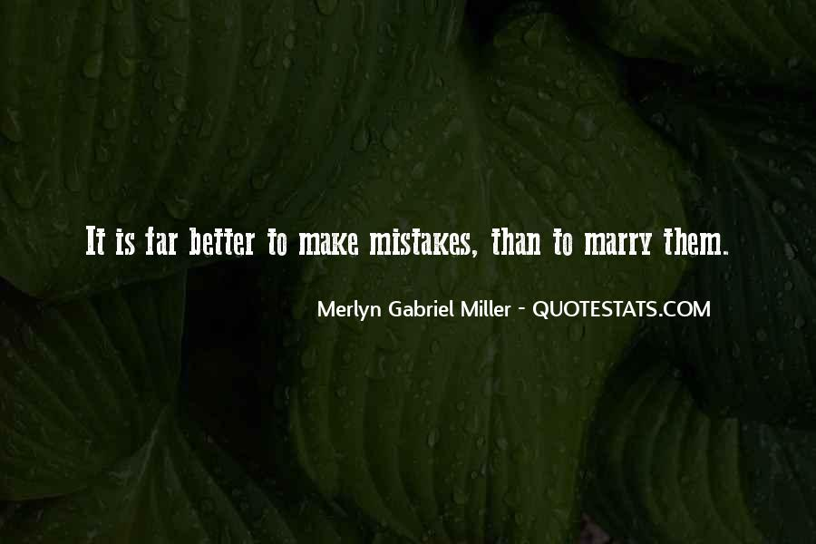 Merlyn Gabriel Miller Quotes #1425700