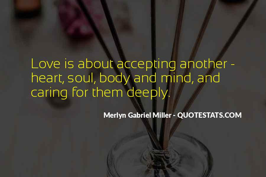 Merlyn Gabriel Miller Quotes #966141