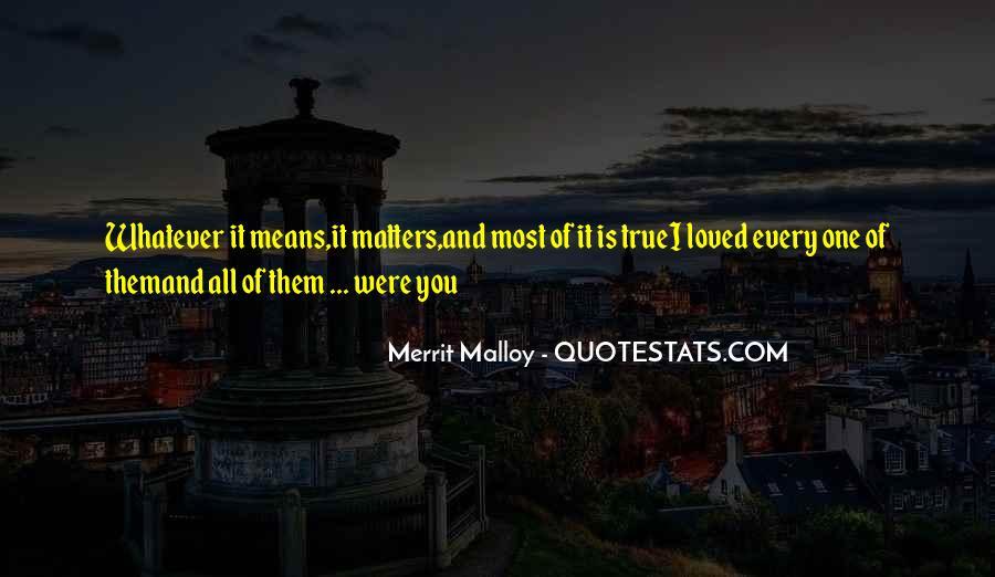 Merrit Malloy Quotes #397254