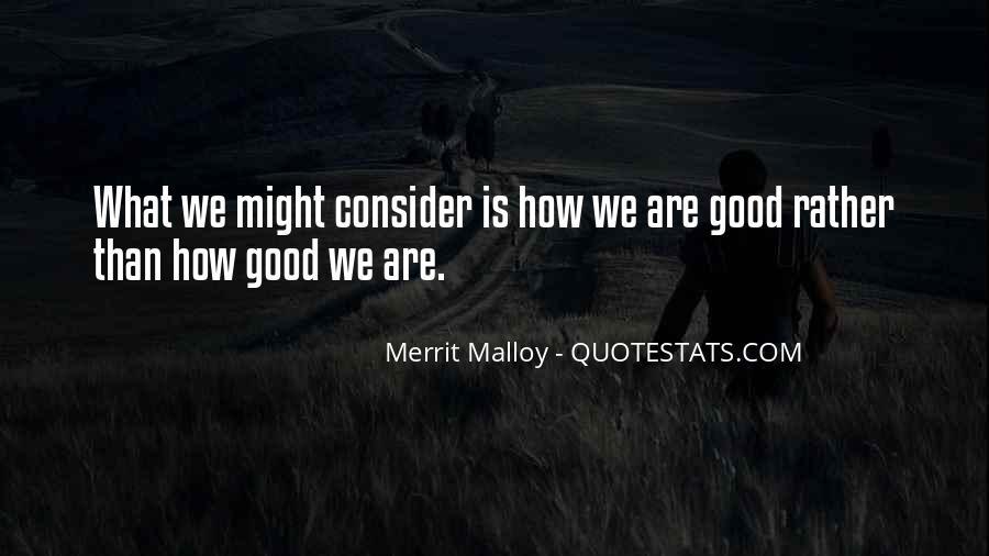 Merrit Malloy Quotes #878485