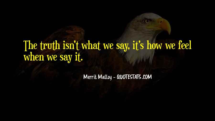 Merrit Malloy Quotes #953792