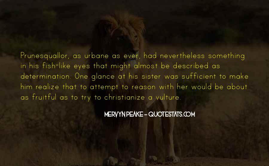 Mervyn Peake Quotes #1446585