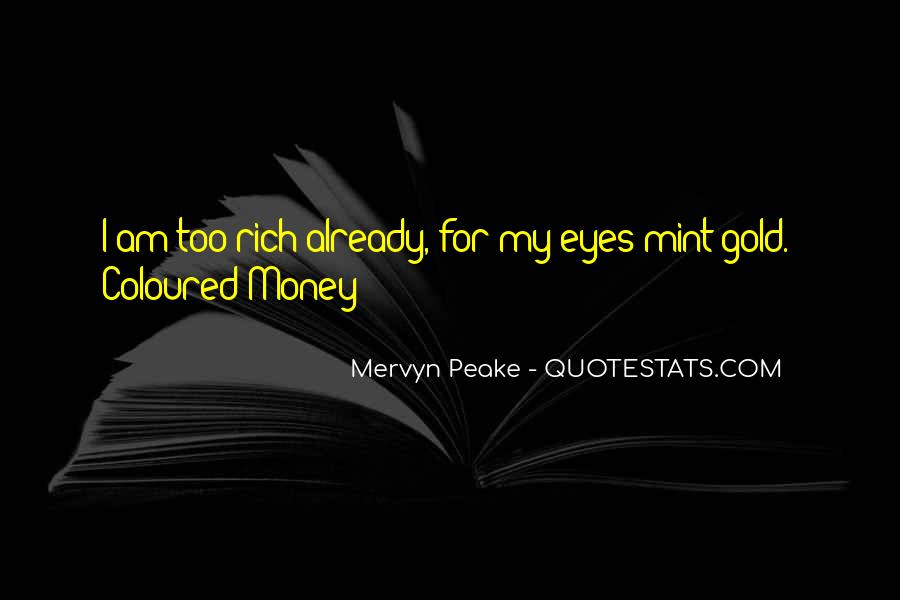 Mervyn Peake Quotes #918297