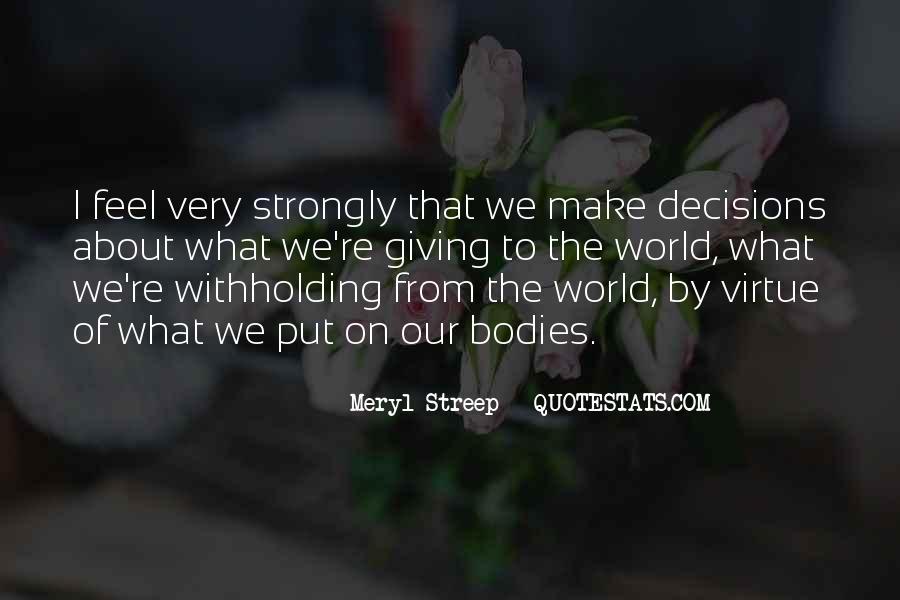 Meryl Streep Quotes #1186274