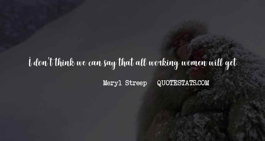 Meryl Streep Quotes #1235080