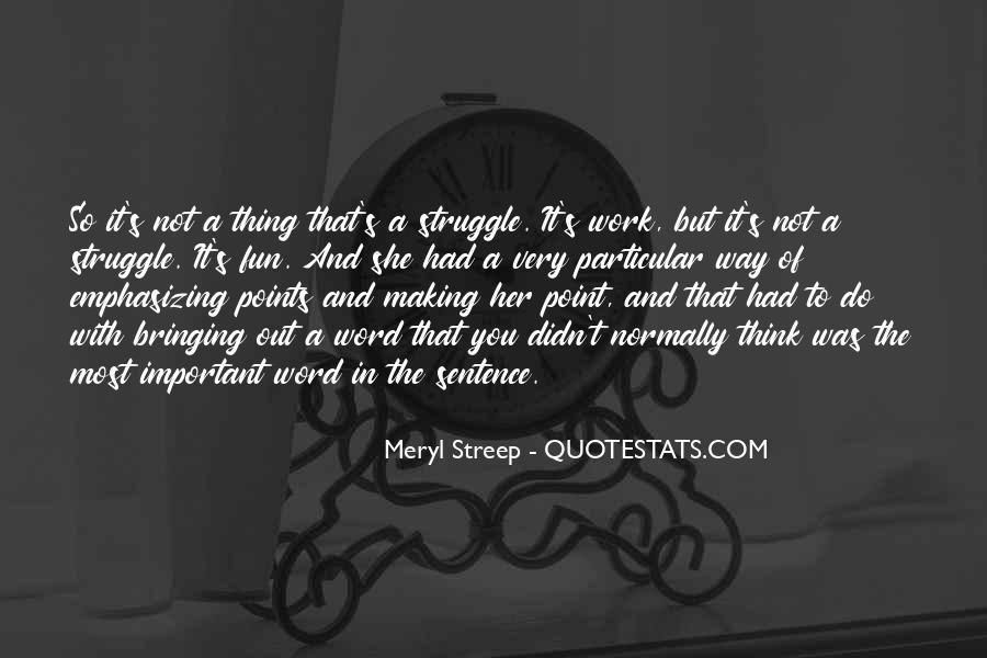 Meryl Streep Quotes #1284364