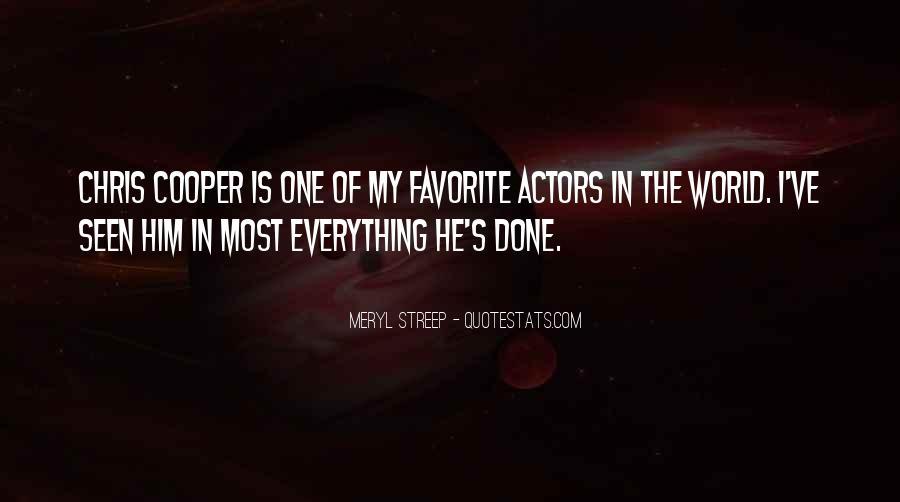 Meryl Streep Quotes #1456058