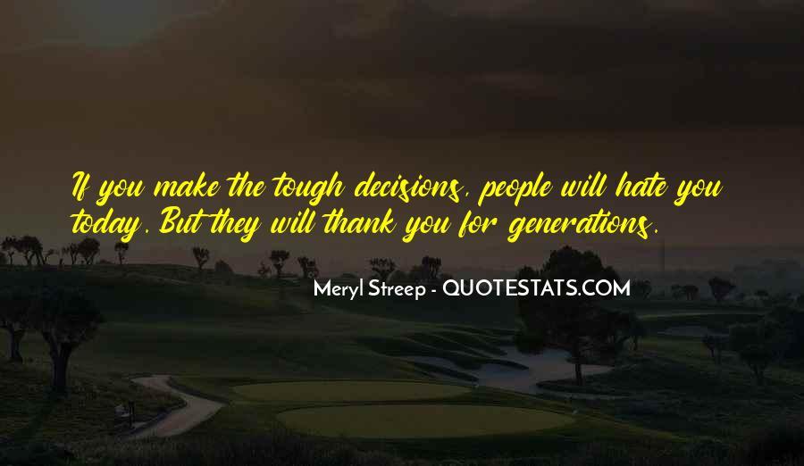 Meryl Streep Quotes #1765871