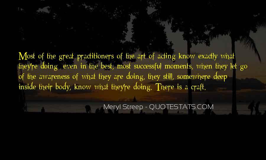 Meryl Streep Quotes #1826331