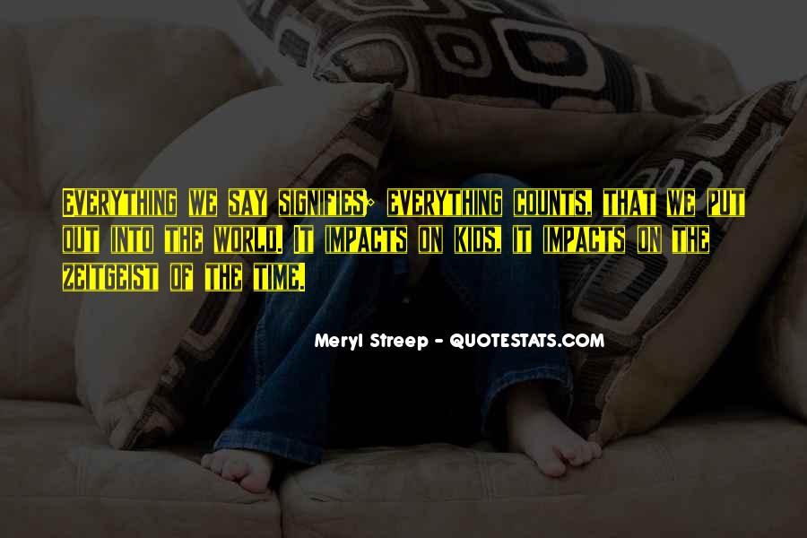 Meryl Streep Quotes #305679
