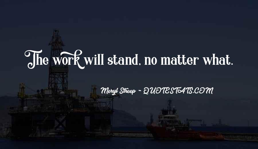 Meryl Streep Quotes #381200