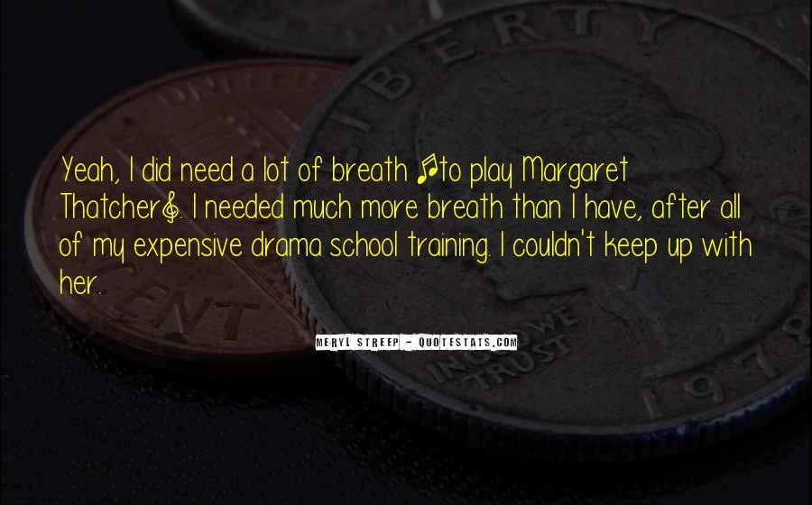 Meryl Streep Quotes #439381