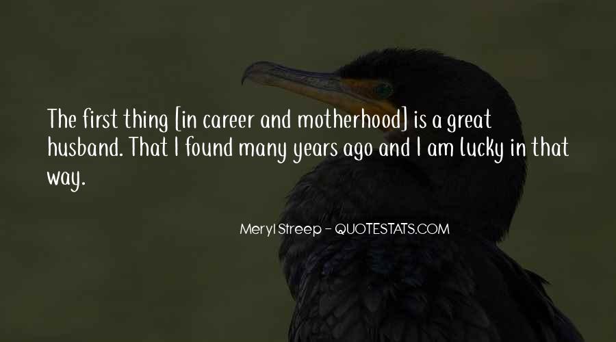 Meryl Streep Quotes #489642