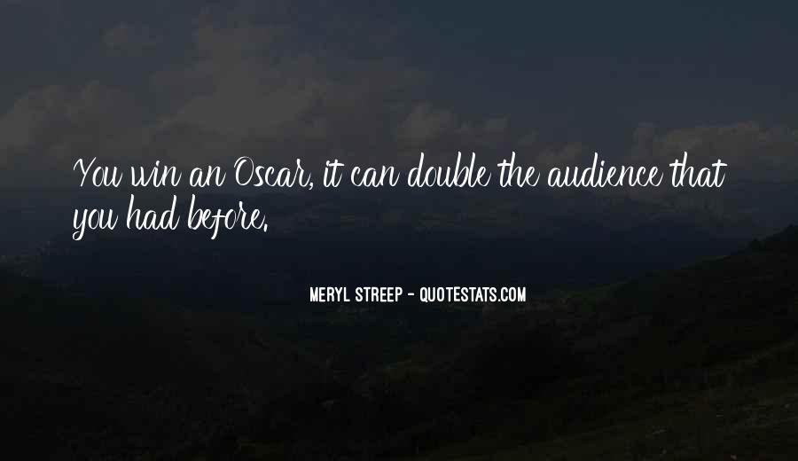 Meryl Streep Quotes #520038