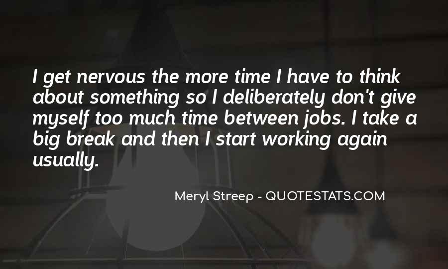 Meryl Streep Quotes #608242