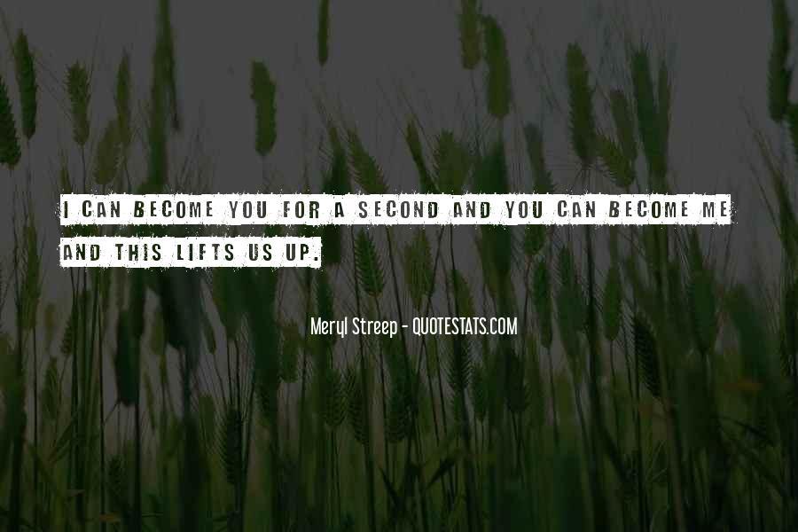 Meryl Streep Quotes #62562