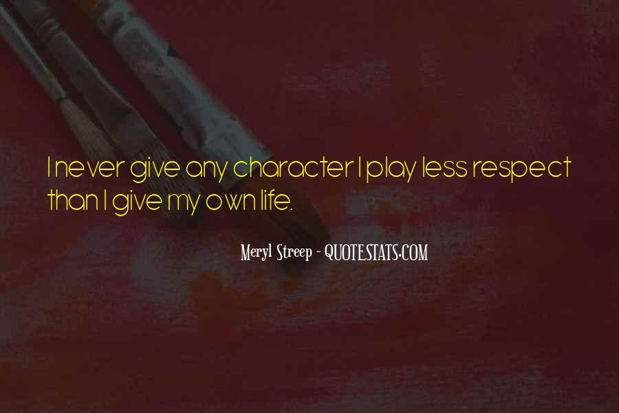 Meryl Streep Quotes #640337