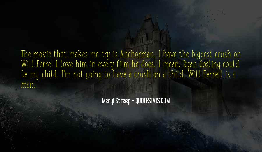 Meryl Streep Quotes #861569