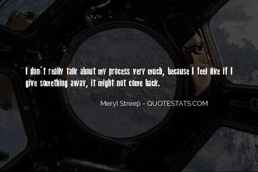 Meryl Streep Quotes #975466
