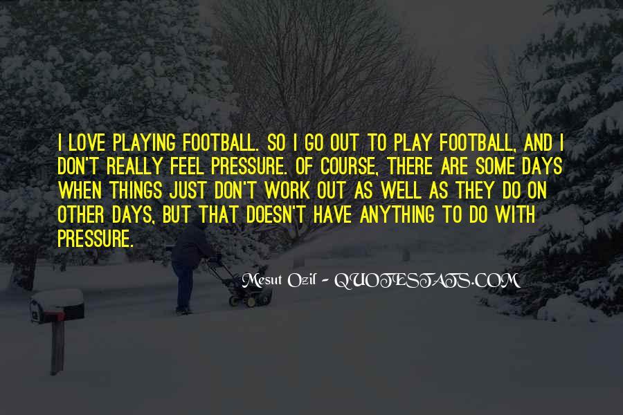 Mesut Ozil Quotes #546385