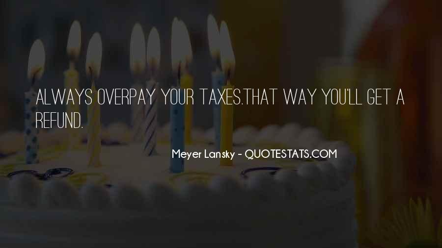 Meyer Lansky Quotes #221595