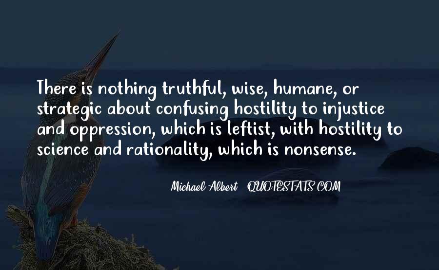 Michael Albert Quotes #1263266