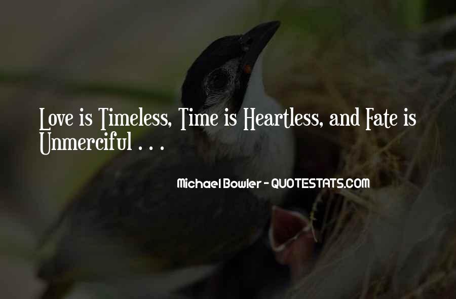 Michael Bowler Quotes #1647561