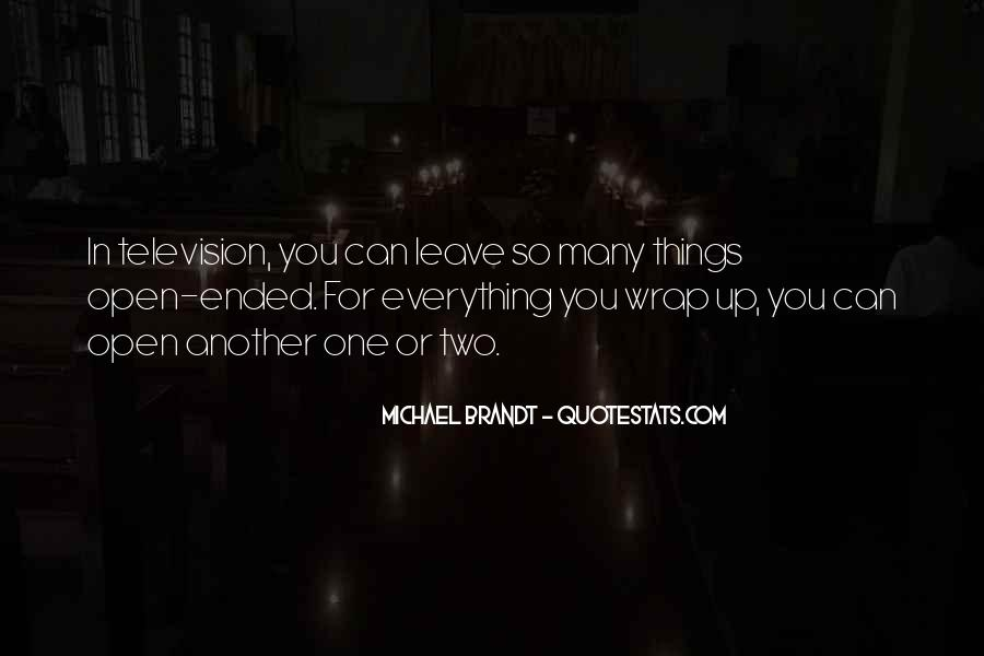 Michael Brandt Quotes #1796385