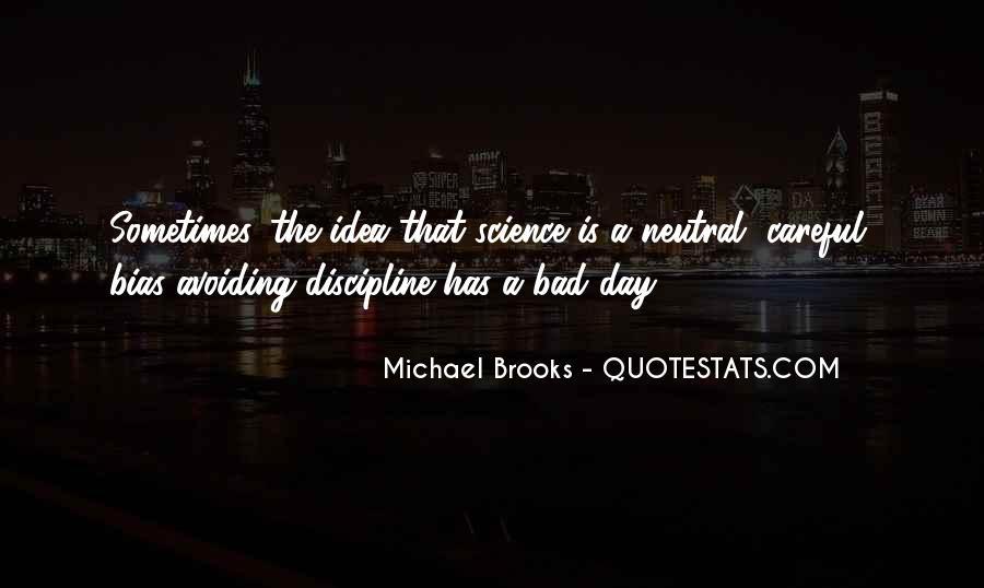 Michael Brooks Quotes #862970