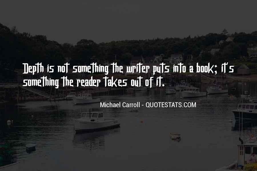 Michael Carroll Quotes #1620713