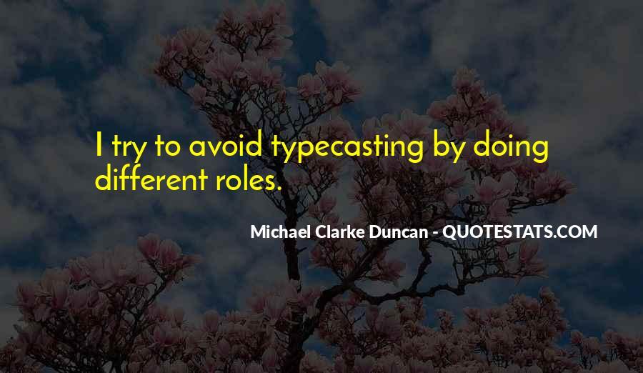 Michael Clarke Duncan Quotes #1033247