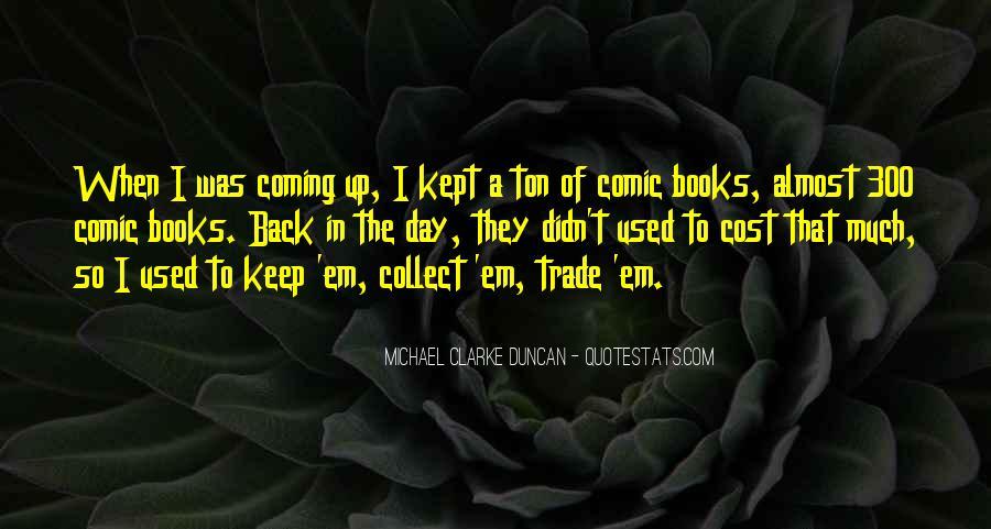 Michael Clarke Duncan Quotes #1152123