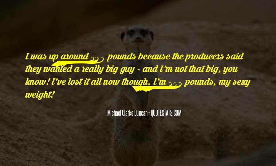 Michael Clarke Duncan Quotes #1213597