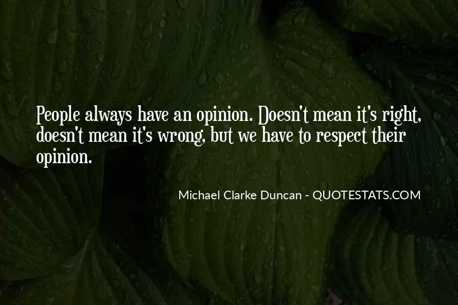Michael Clarke Duncan Quotes #1434722