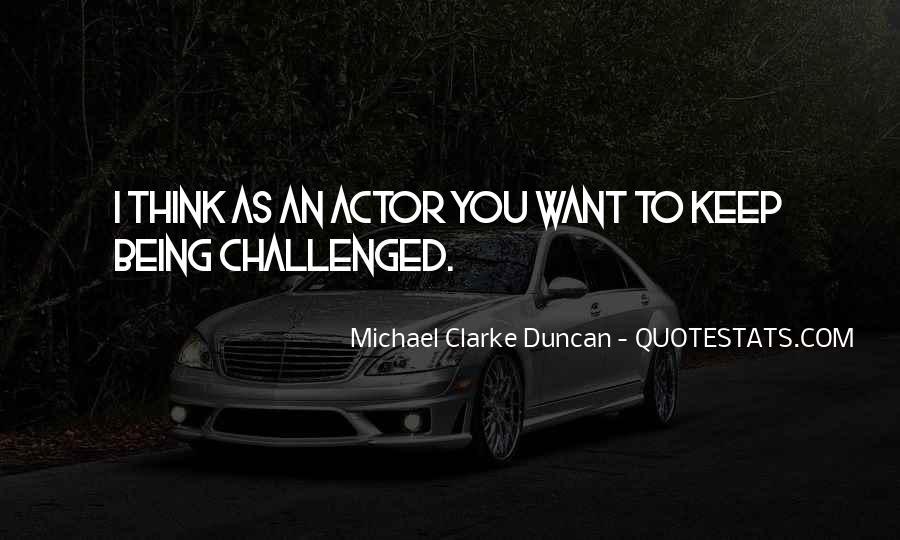 Michael Clarke Duncan Quotes #286752