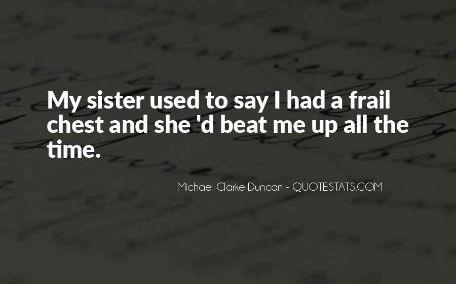 Michael Clarke Duncan Quotes #726618