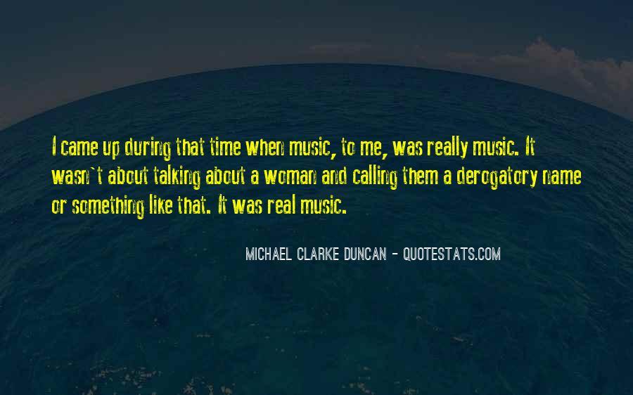 Michael Clarke Duncan Quotes #733083