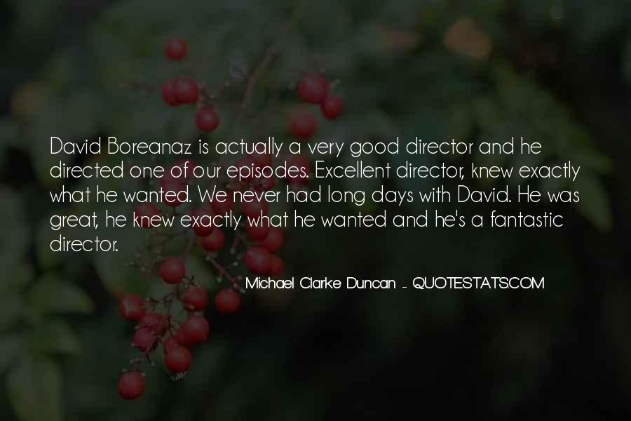 Michael Clarke Duncan Quotes #813688