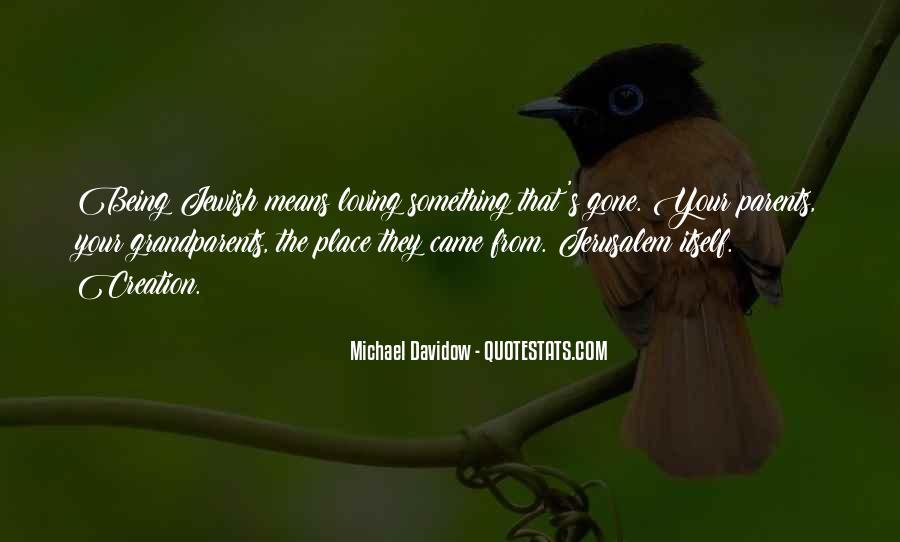 Michael Davidow Quotes #156372
