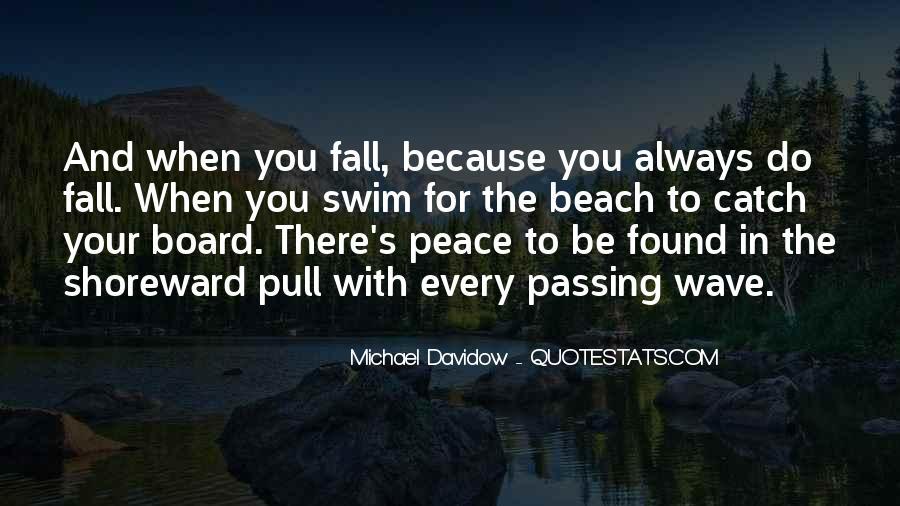 Michael Davidow Quotes #1584928