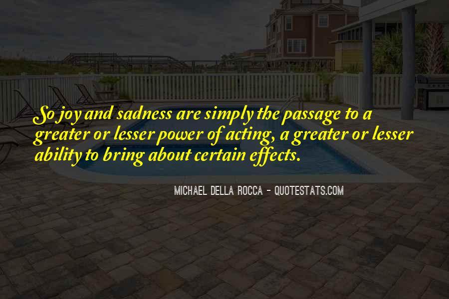 Michael Della Rocca Quotes #338278