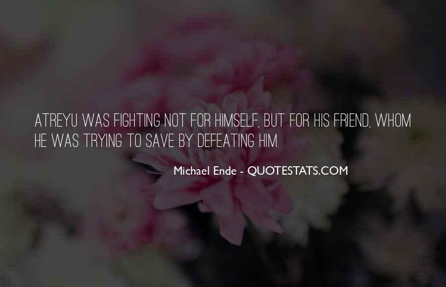 Michael Ende Quotes #1106767