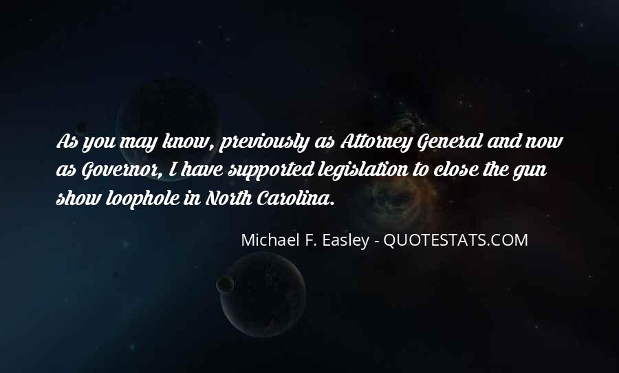Michael F. Easley Quotes #128169