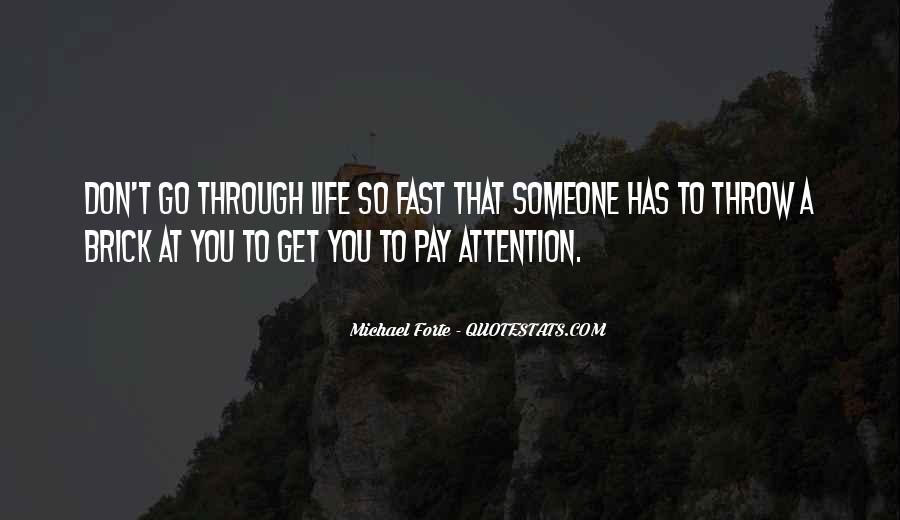 Michael Forte Quotes #1202919