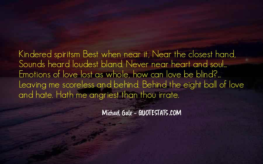 Michael Gale Quotes #1141245